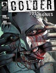 Colder - Toss The Bones