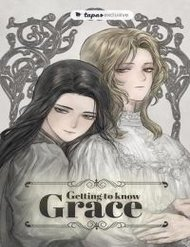 Getting To Know Grace